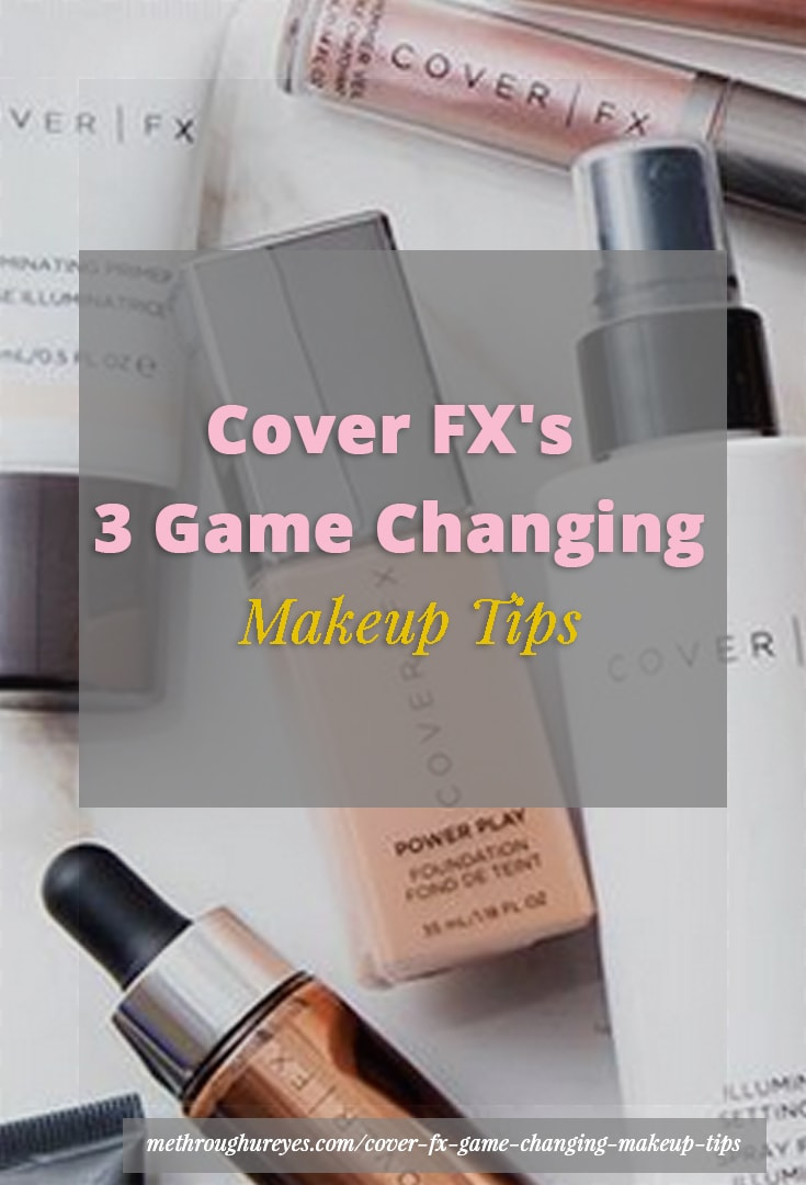 P Cover Fxs 3 Game Changing Makeup Tips min min - Cover FX's 3 Game Changing Makeup Tips